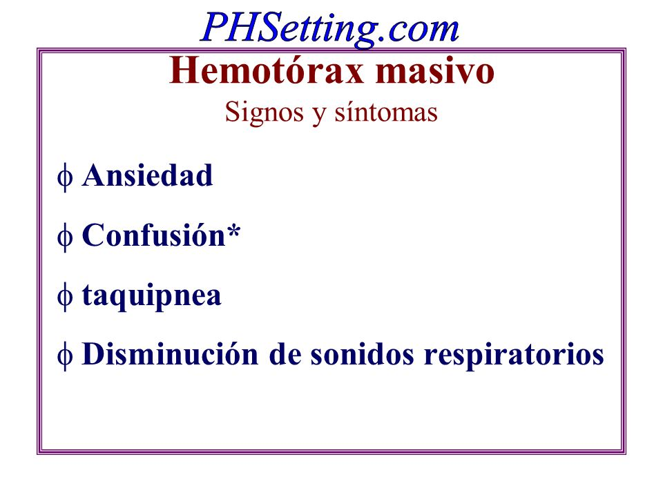 Hemotórax masivo Signos y síntomas