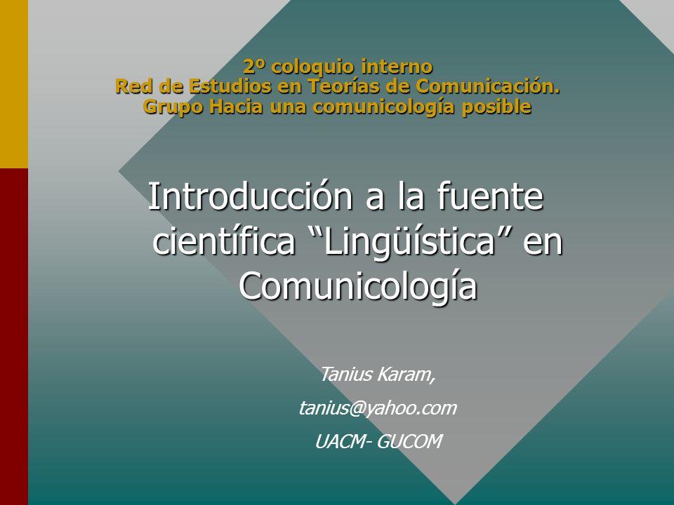 Introducción a la fuente científica Lingüística en Comunicología