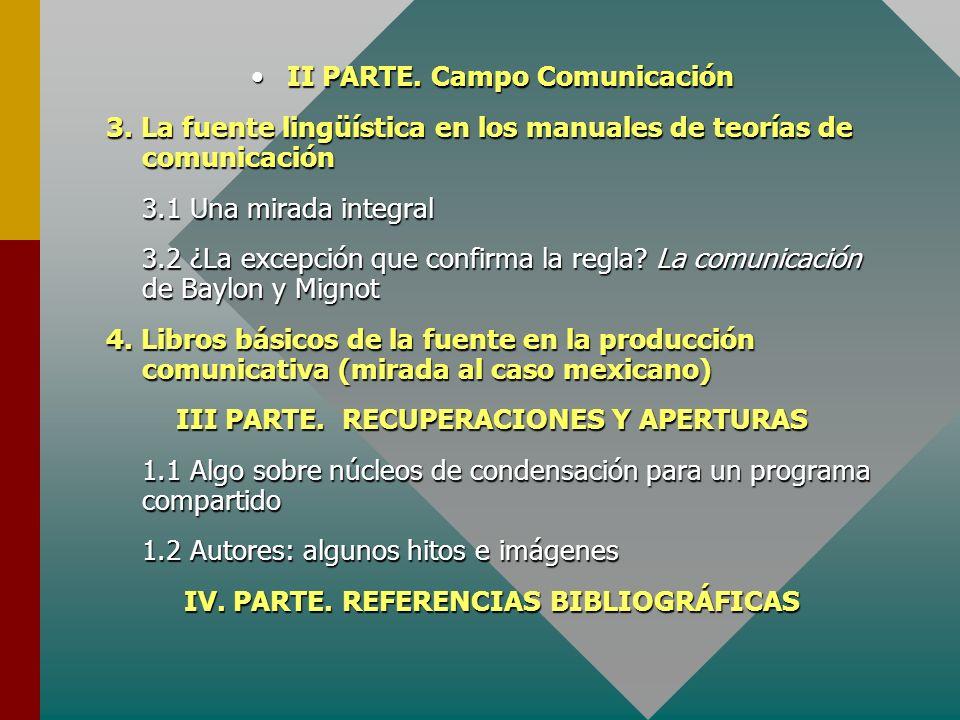 II PARTE. Campo Comunicación