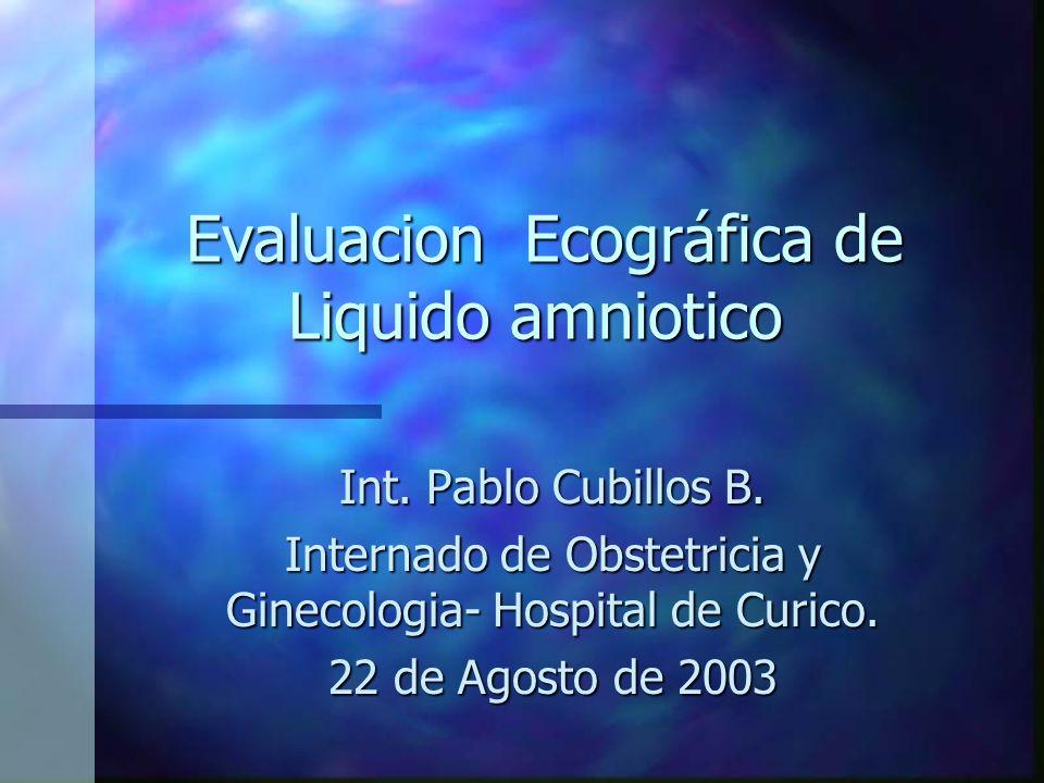 Evaluacion Ecográfica de Liquido amniotico