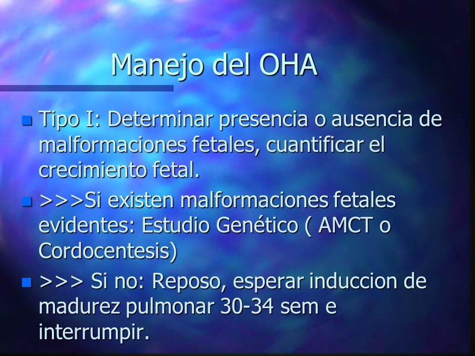 Manejo del OHA Tipo I: Determinar presencia o ausencia de malformaciones fetales, cuantificar el crecimiento fetal.