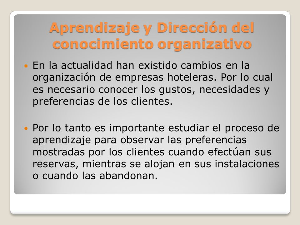 Aprendizaje y Dirección del conocimiento organizativo