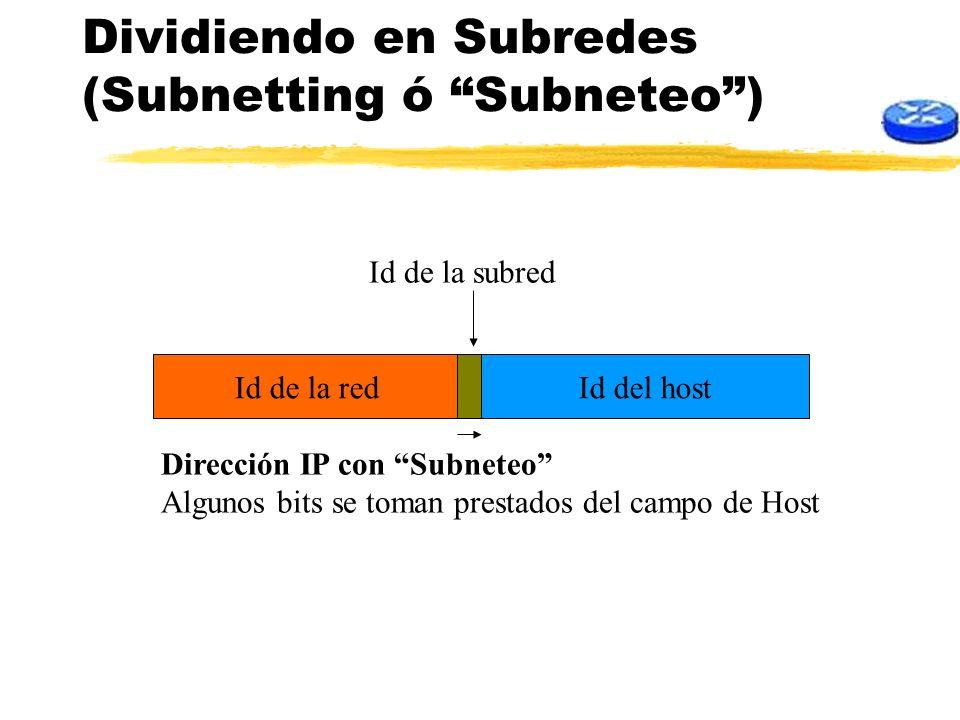 Dividiendo en Subredes (Subnetting ó Subneteo )