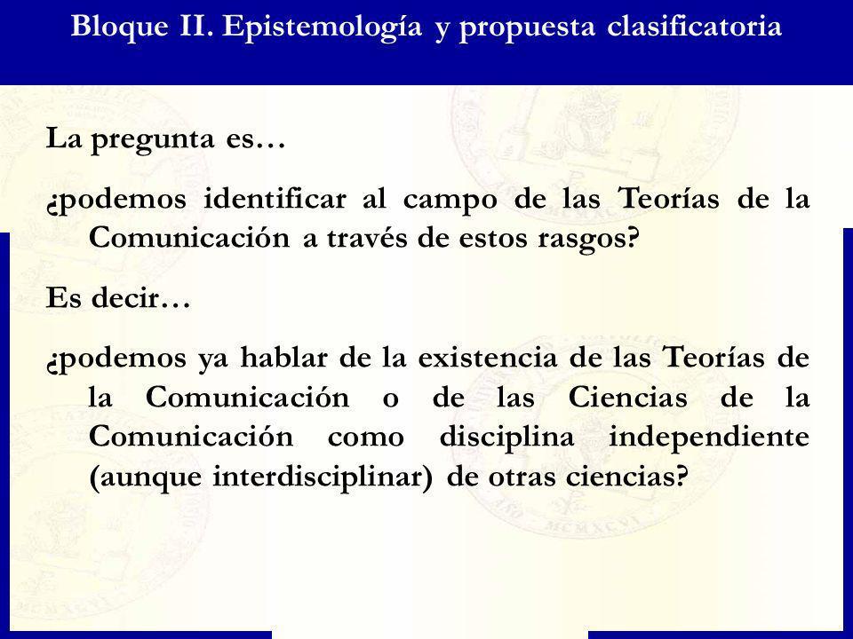 Bloque II. Epistemología y propuesta clasificatoria