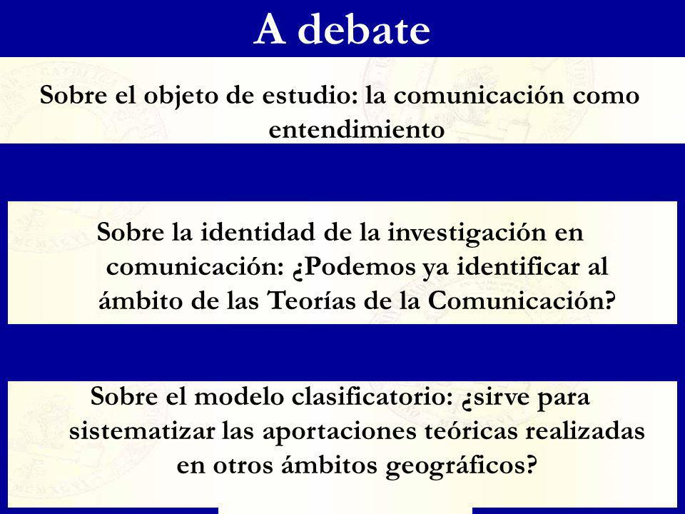 Sobre el objeto de estudio: la comunicación como entendimiento