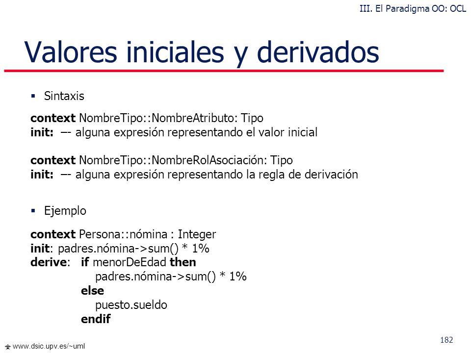 Valores iniciales y derivados