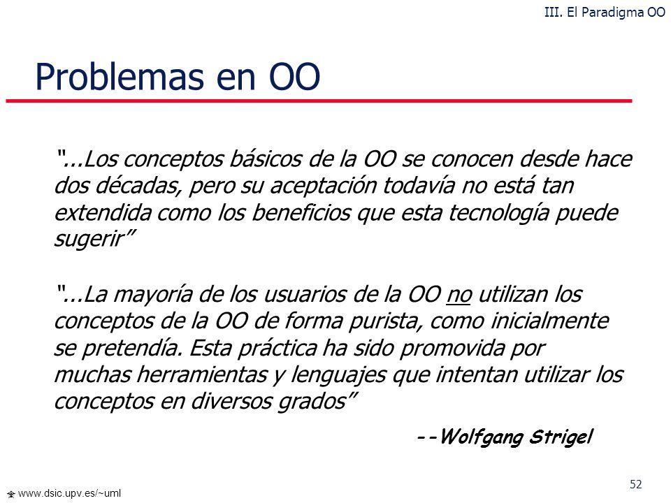 III. El Paradigma OO Problemas en OO.