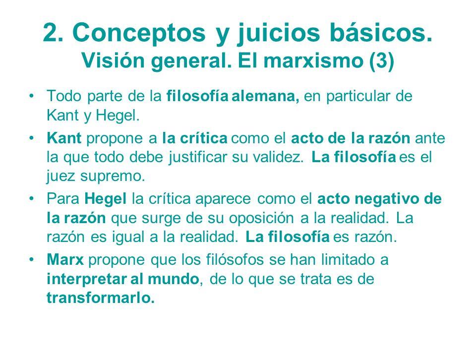 2. Conceptos y juicios básicos. Visión general. El marxismo (3)