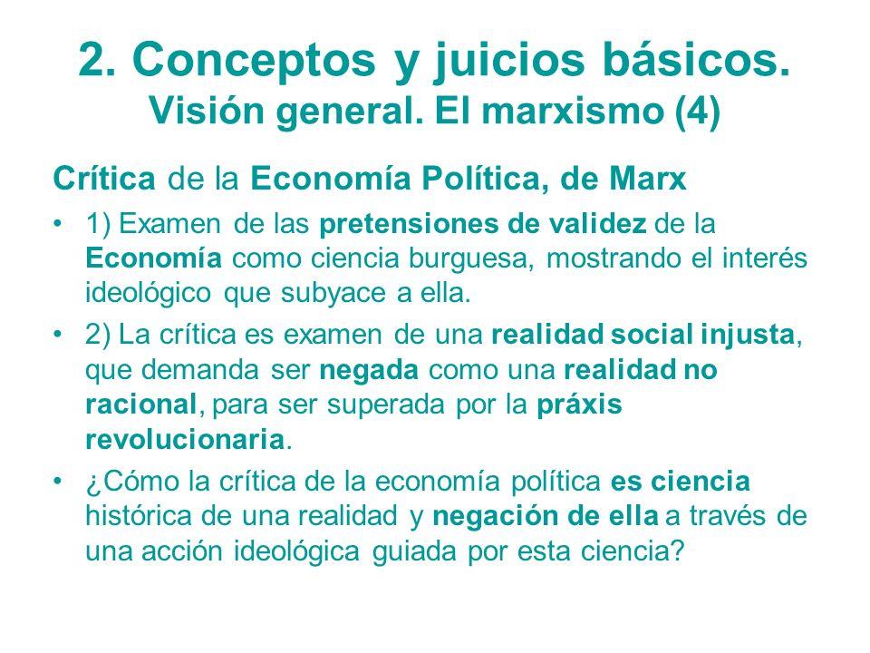 2. Conceptos y juicios básicos. Visión general. El marxismo (4)