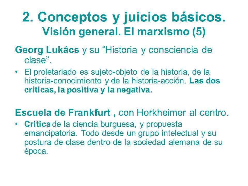 2. Conceptos y juicios básicos. Visión general. El marxismo (5)