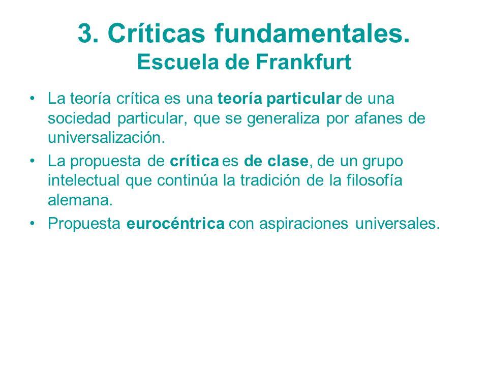 3. Críticas fundamentales. Escuela de Frankfurt