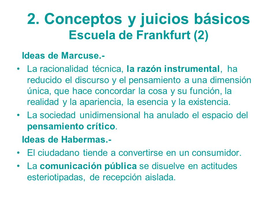 2. Conceptos y juicios básicos Escuela de Frankfurt (2)