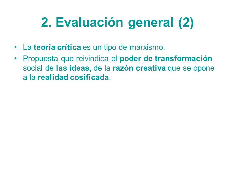 2. Evaluación general (2) La teoría crítica es un tipo de marxismo.
