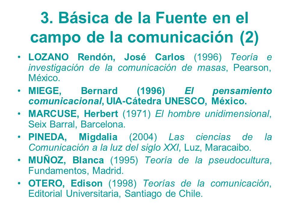 3. Básica de la Fuente en el campo de la comunicación (2)
