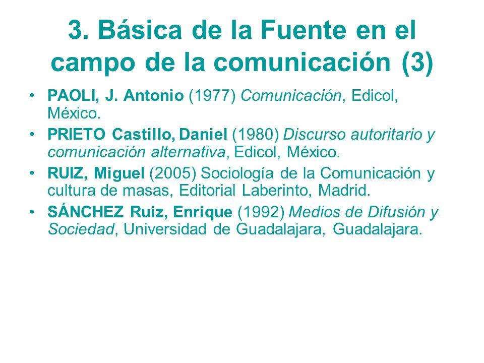 3. Básica de la Fuente en el campo de la comunicación (3)