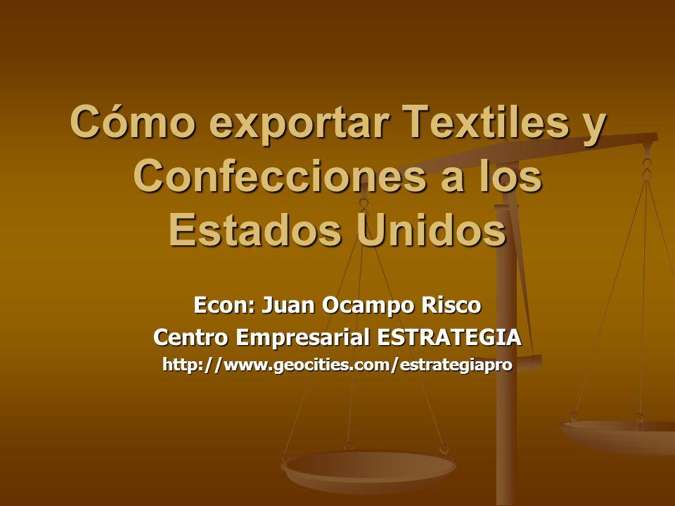 Cómo exportar Textiles y Confecciones a los Estados Unidos