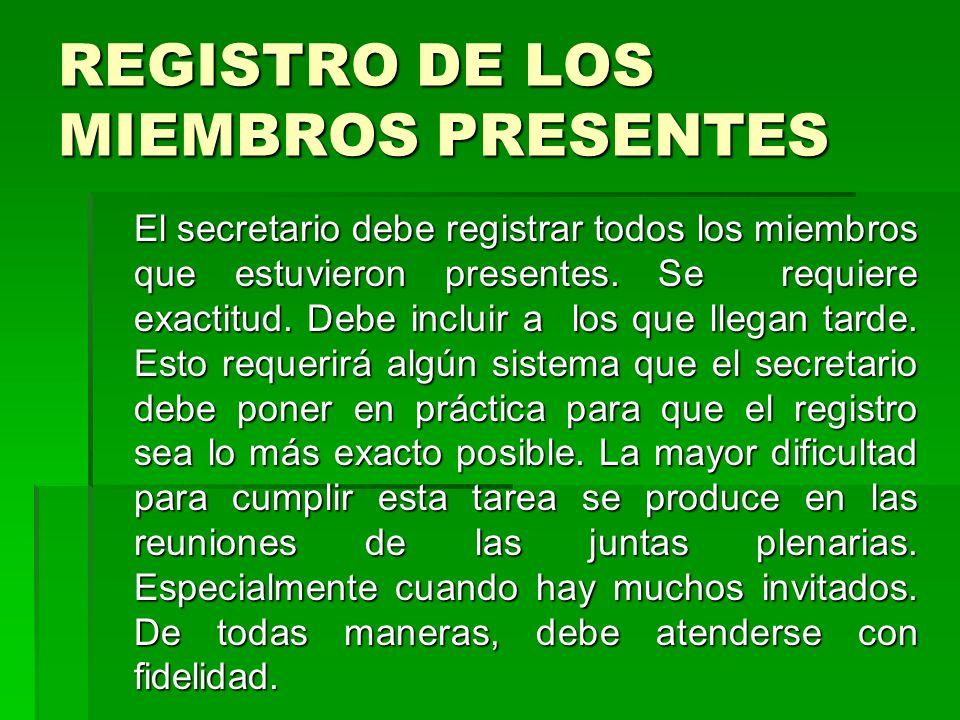 REGISTRO DE LOS MIEMBROS PRESENTES