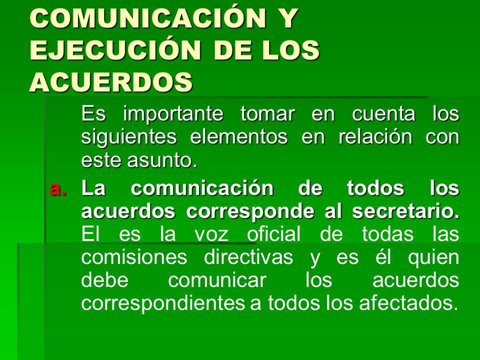 COMUNICACIÓN Y EJECUCIÓN DE LOS ACUERDOS