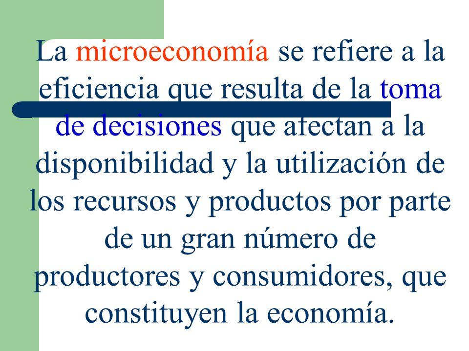 La microeconomía se refiere a la