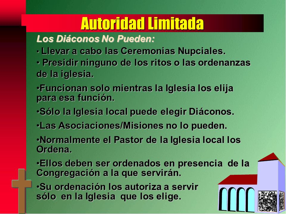 Autoridad Limitada Los Diáconos No Pueden: