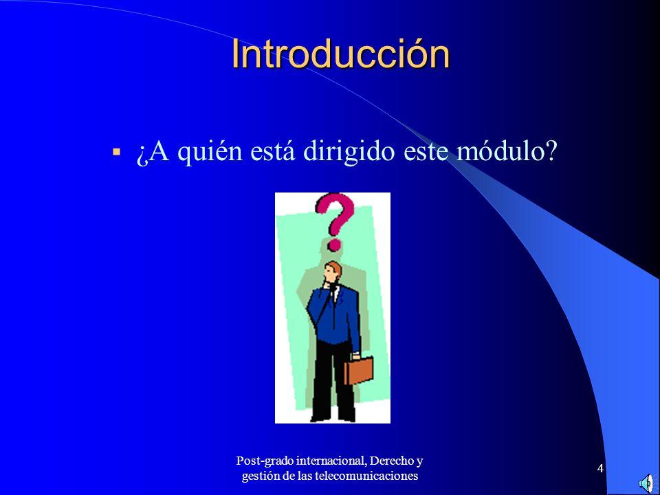 Post-grado internacional, Derecho y gestión de las telecomunicaciones