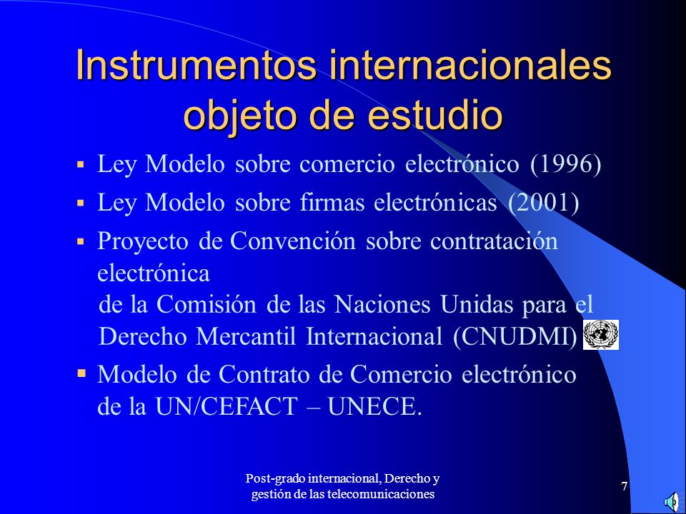 Instrumentos internacionales objeto de estudio