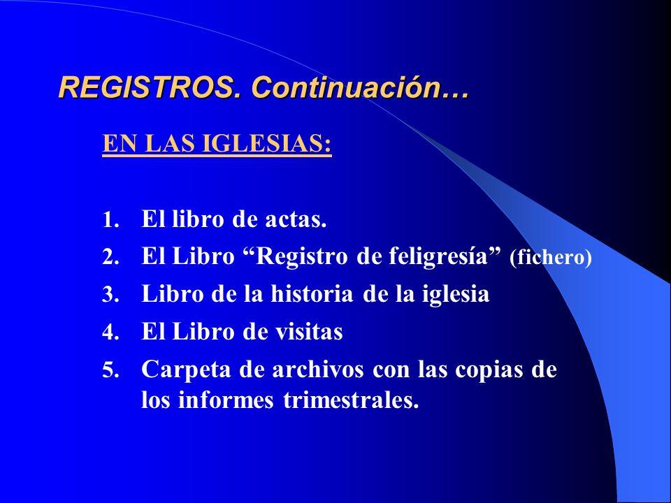 REGISTROS. Continuación…