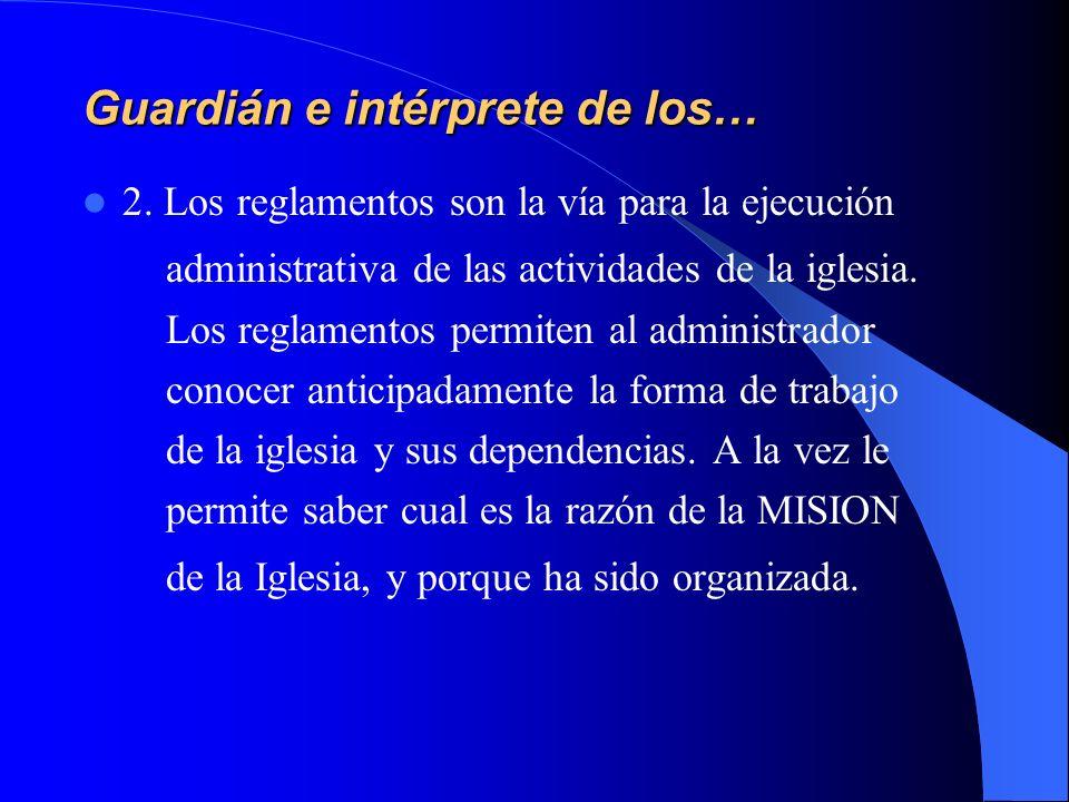 Guardián e intérprete de los…