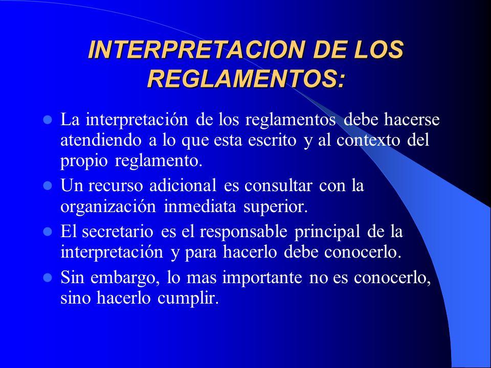 INTERPRETACION DE LOS REGLAMENTOS: