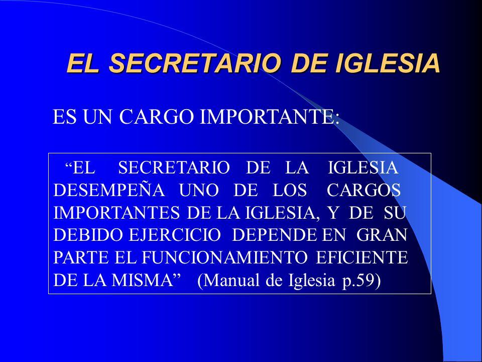 EL SECRETARIO DE IGLESIA
