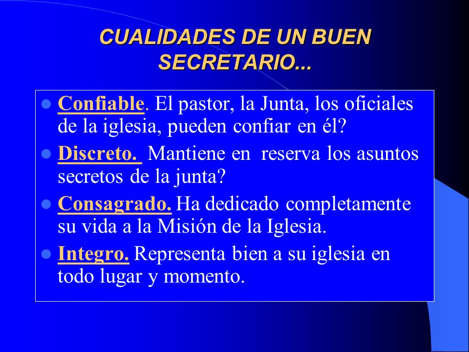 CUALIDADES DE UN BUEN SECRETARIO...