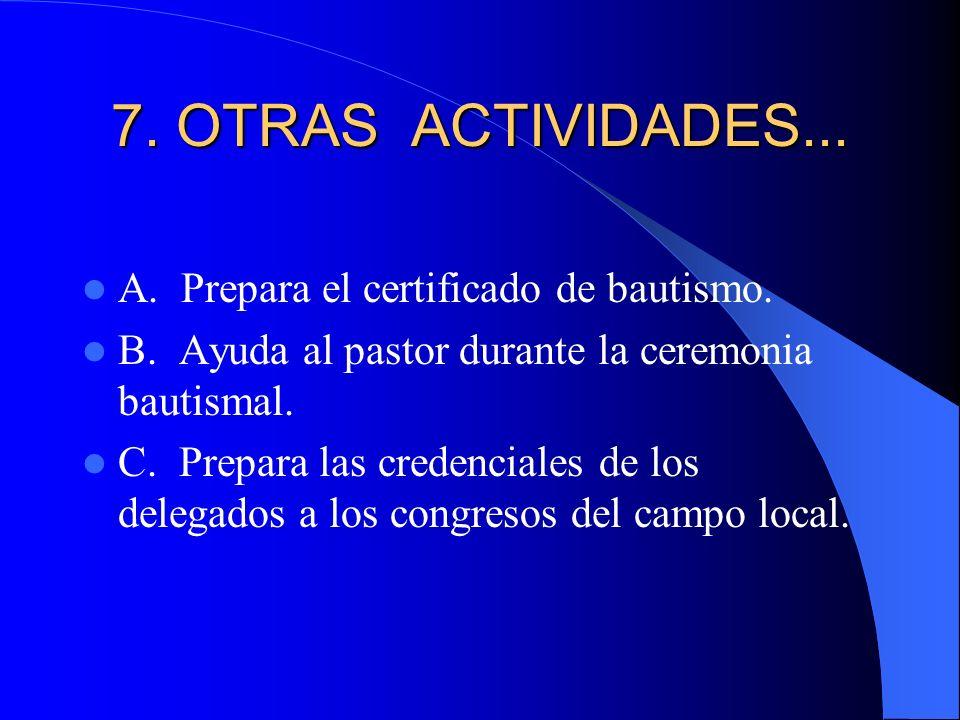 7. OTRAS ACTIVIDADES... A. Prepara el certificado de bautismo.