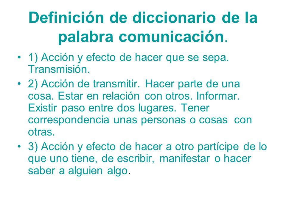 Definición de diccionario de la palabra comunicación.