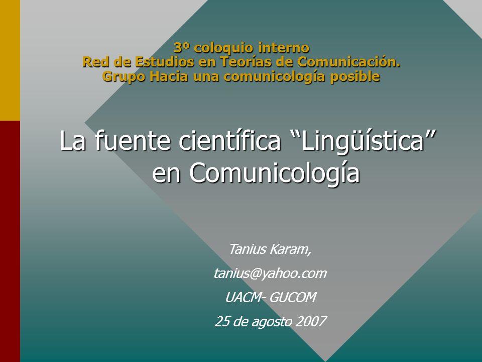 La fuente científica Lingüística en Comunicología