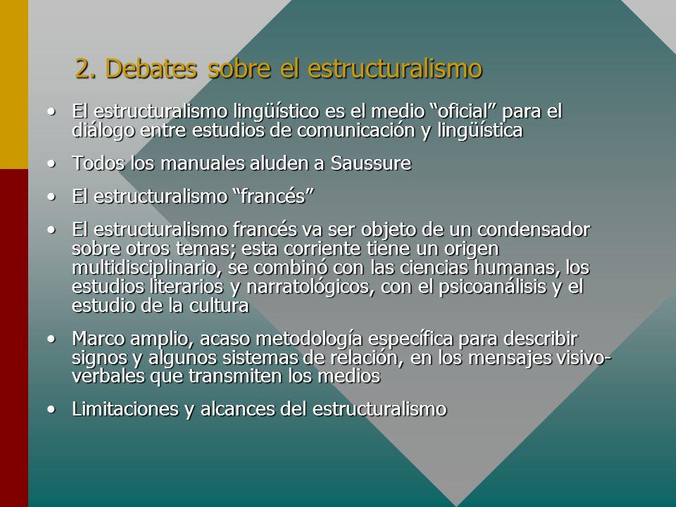 2. Debates sobre el estructuralismo
