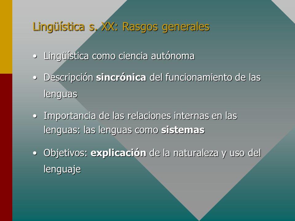 Lingüística s. XX: Rasgos generales