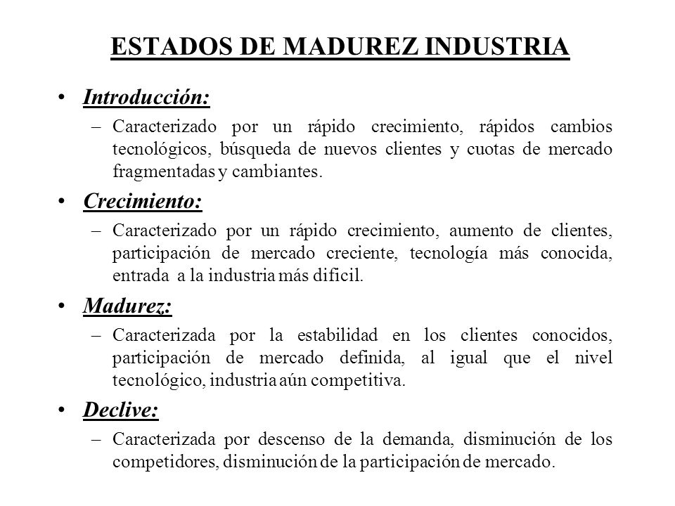 ESTADOS DE MADUREZ INDUSTRIA