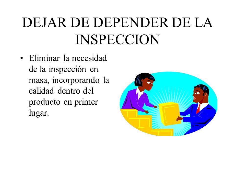 DEJAR DE DEPENDER DE LA INSPECCION
