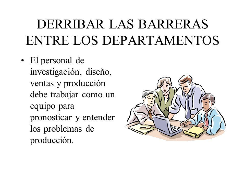 DERRIBAR LAS BARRERAS ENTRE LOS DEPARTAMENTOS