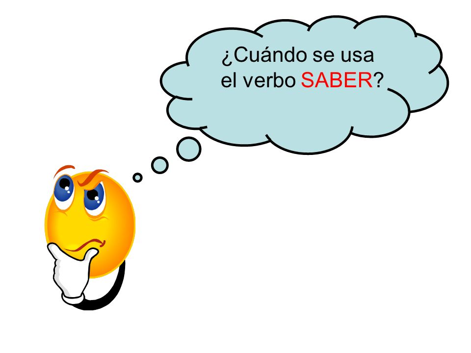 ¿Cuándo se usa el verbo SABER