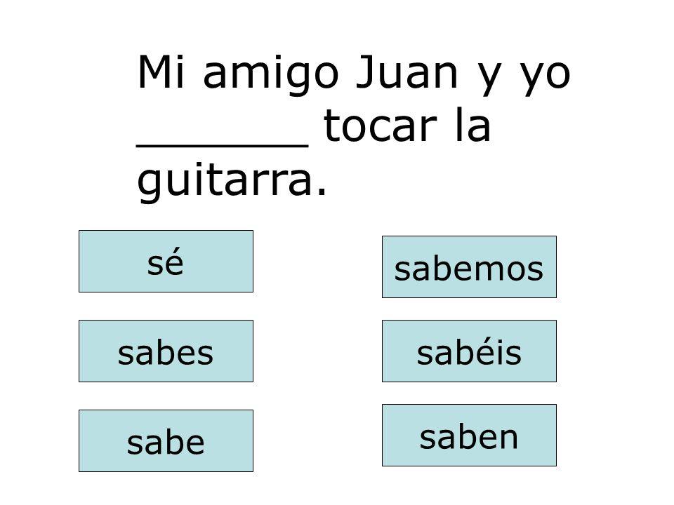 Mi amigo Juan y yo ______ tocar la guitarra.