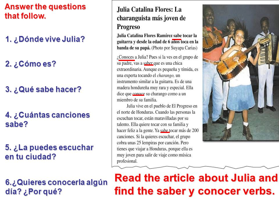 Read the article about Julia and find the saber y conocer verbs.
