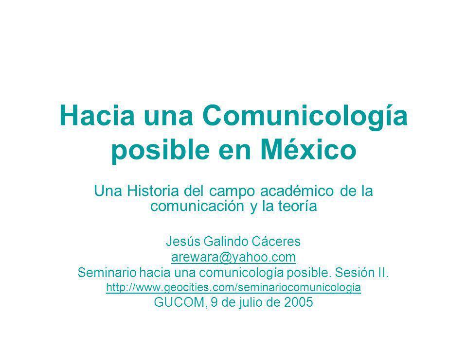 Hacia una Comunicología posible en México
