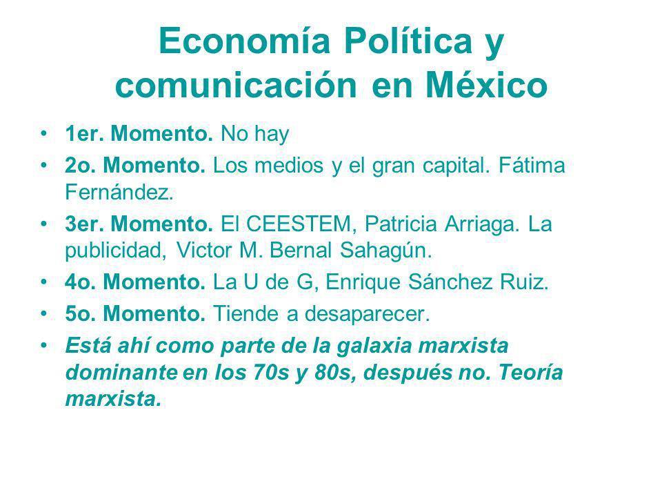 Economía Política y comunicación en México