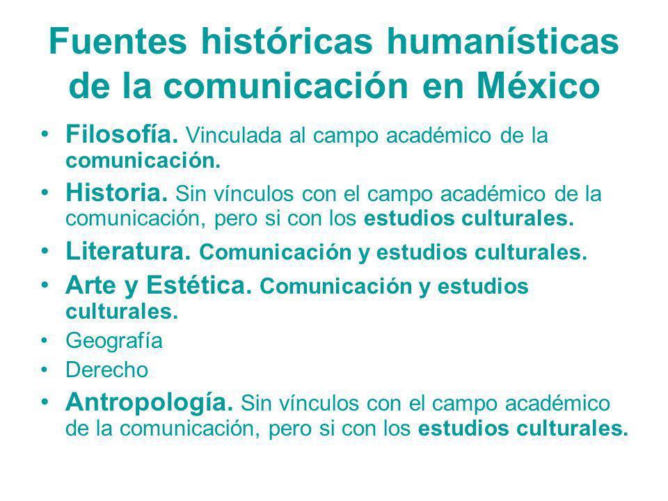 Fuentes históricas humanísticas de la comunicación en México