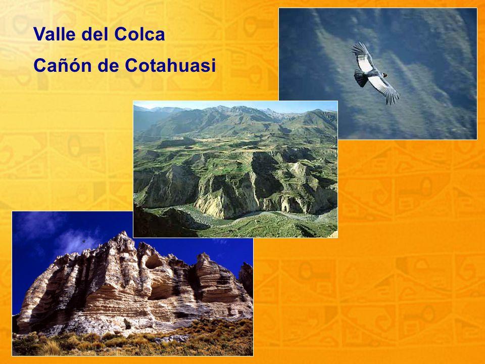 Valle del Colca Cañón de Cotahuasi