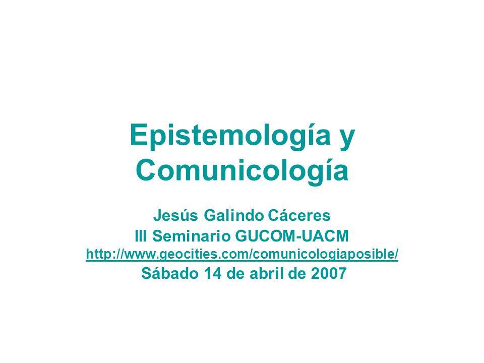 Epistemología y Comunicología