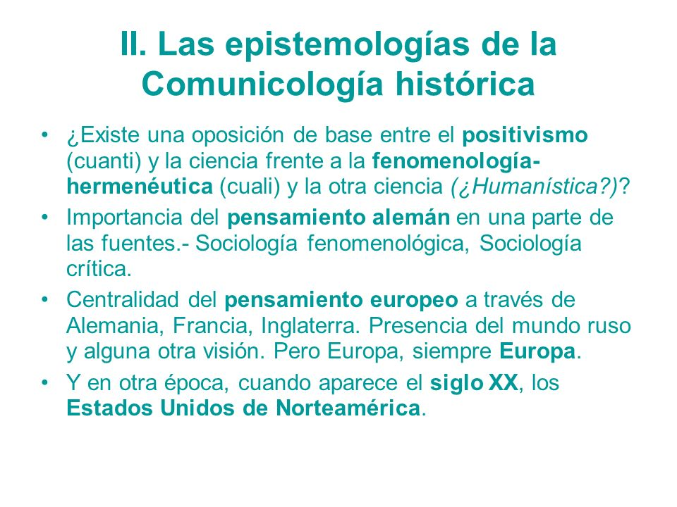 II. Las epistemologías de la Comunicología histórica