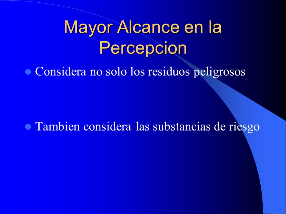 Mayor Alcance en la Percepcion