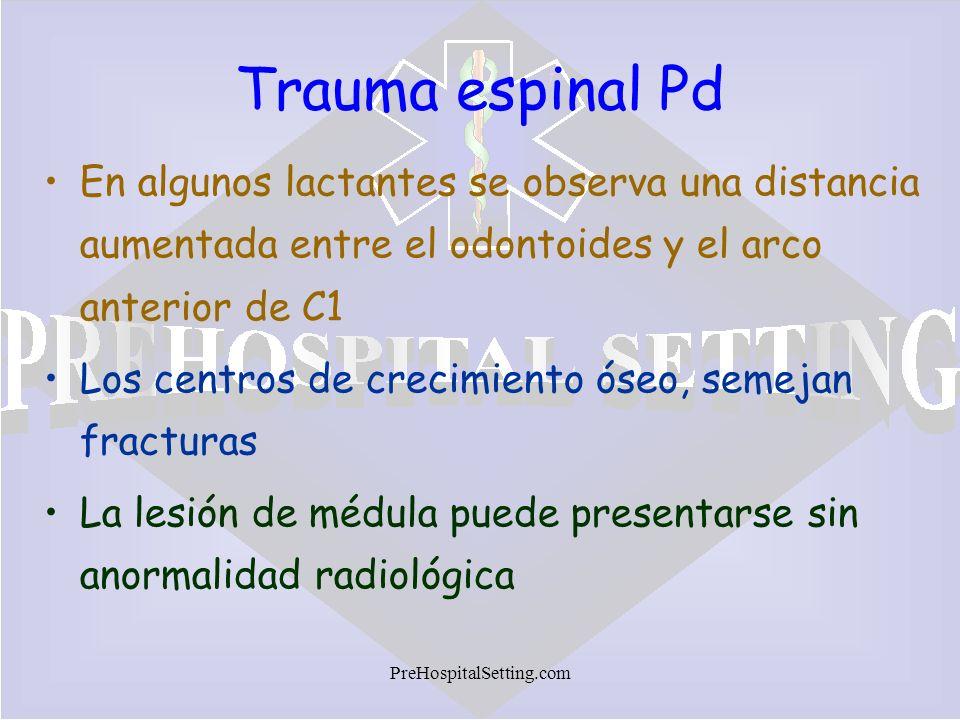 Trauma espinal Pd En algunos lactantes se observa una distancia aumentada entre el odontoides y el arco anterior de C1.